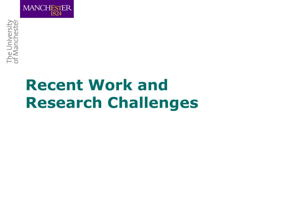 Recent Work and Research Challenges