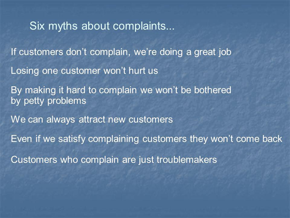 Six myths about complaints...