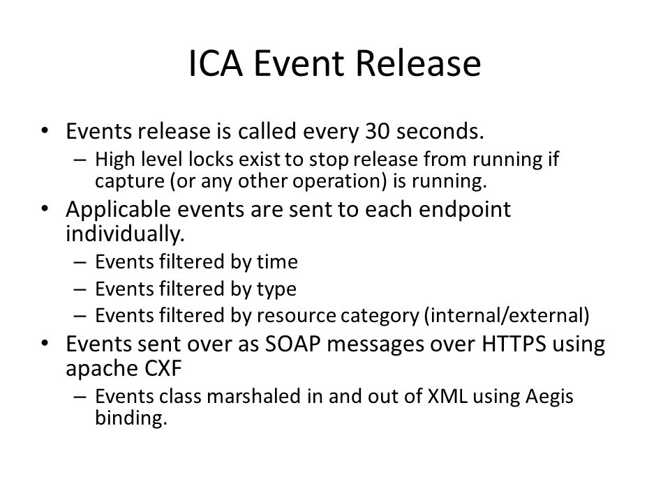 ICA Event Release Events release is called every 30 seconds.