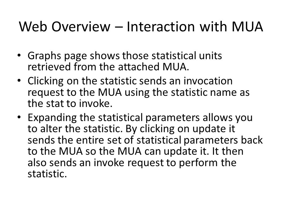 Web Overview – Interaction with MUA Graphs page shows those statistical units retrieved from the attached MUA.