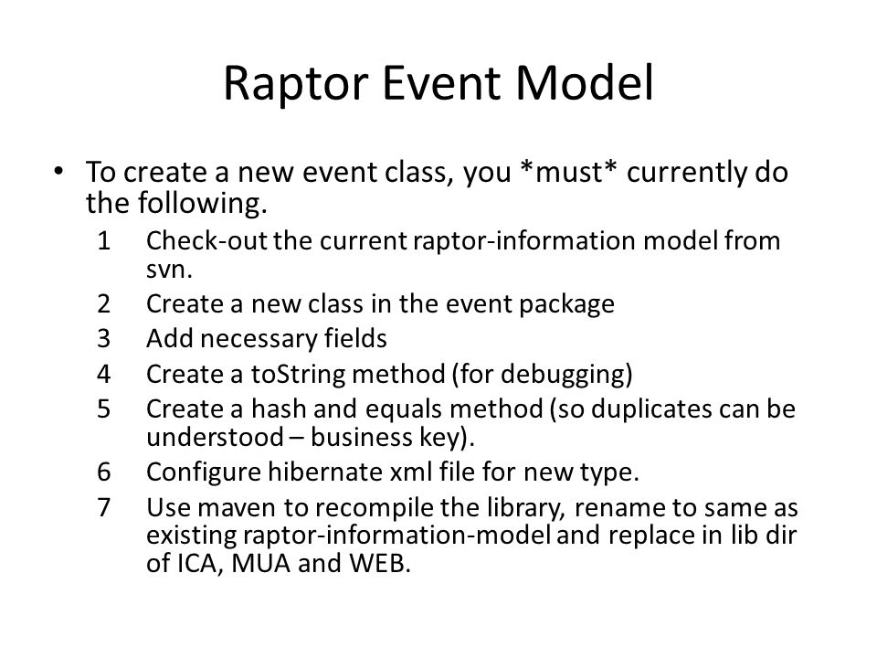 To create a new event class, you *must* currently do the following.