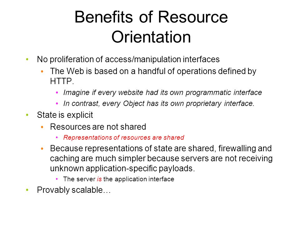 Resources and URIs Resources have state but not operations over that state.