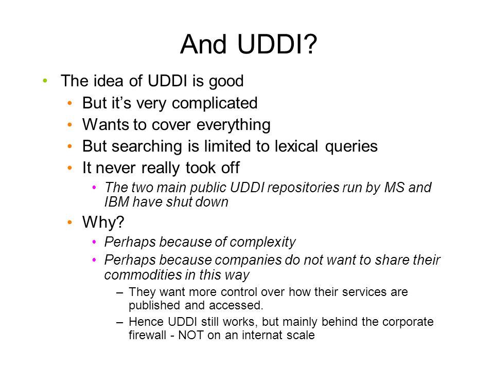 And UDDI.
