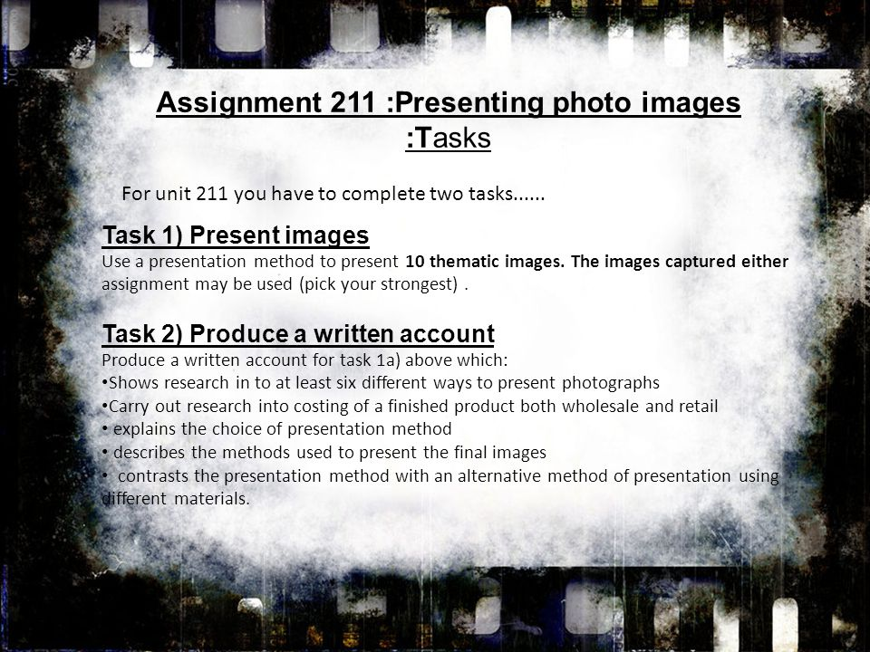 Task 1) Present images Use a presentation method to present 10 thematic images.