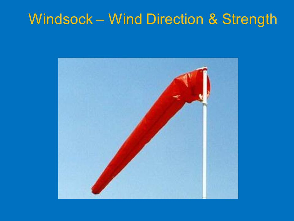 Windsock – Wind Direction & Strength