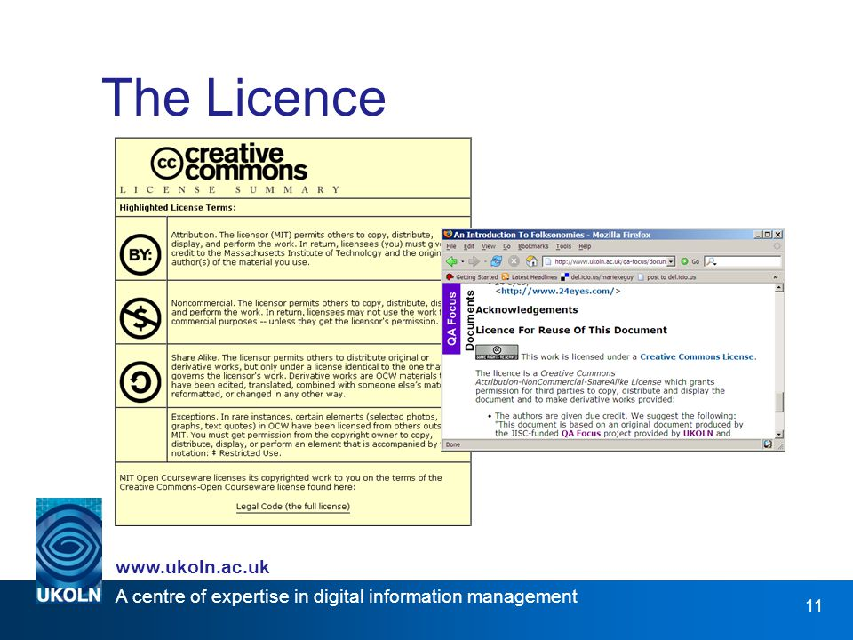 A centre of expertise in digital information management   11 The Licence