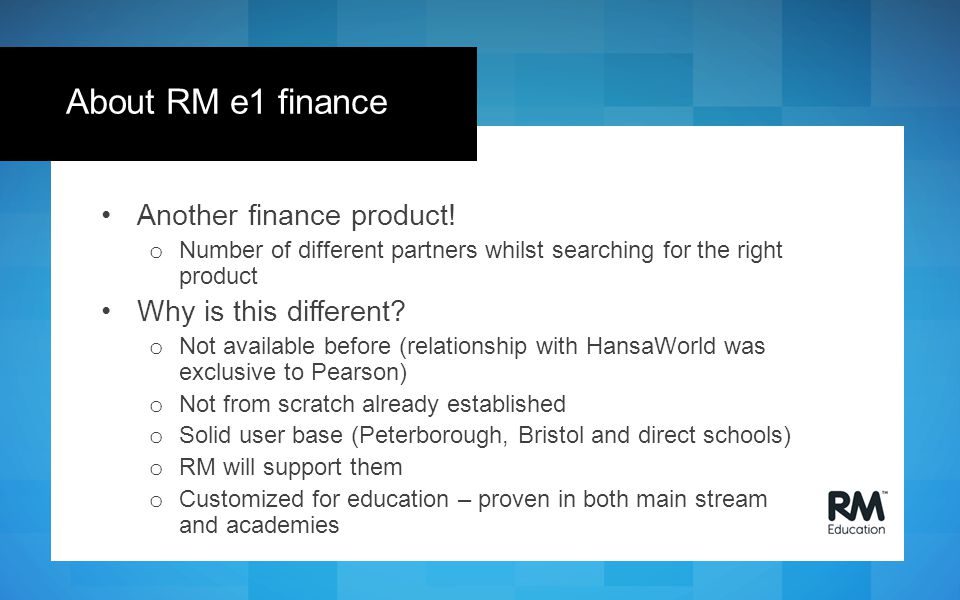 Another finance product! o Number of different partners whilst searching for the right product Why is this different? o Not available before (relation
