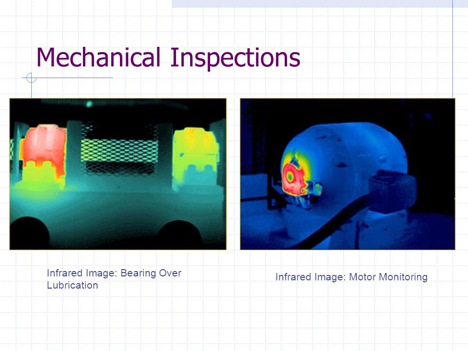 Mechanical Inspections Infrared Image: Bearing Over Lubrication Infrared Image: Motor Monitoring