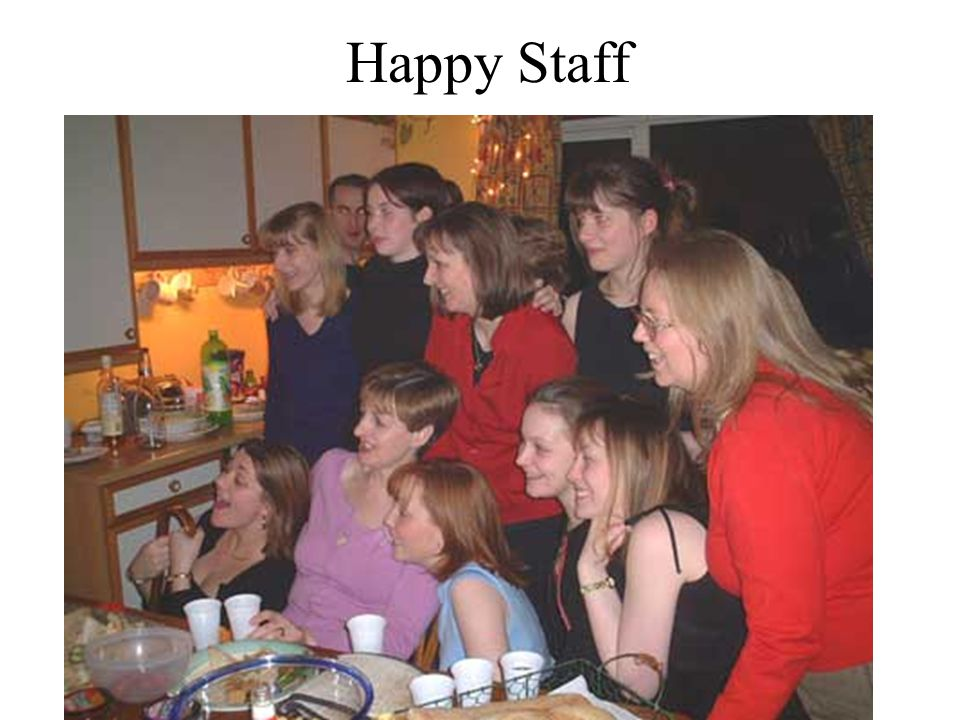 Happy Staff