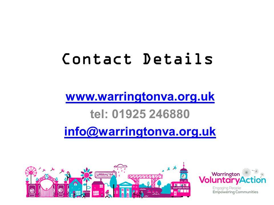 Contact Details www.warringtonva.org.uk tel: 01925 246880 info@warringtonva.org.uk