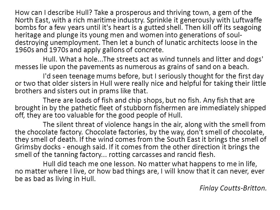 How can I describe Hull.