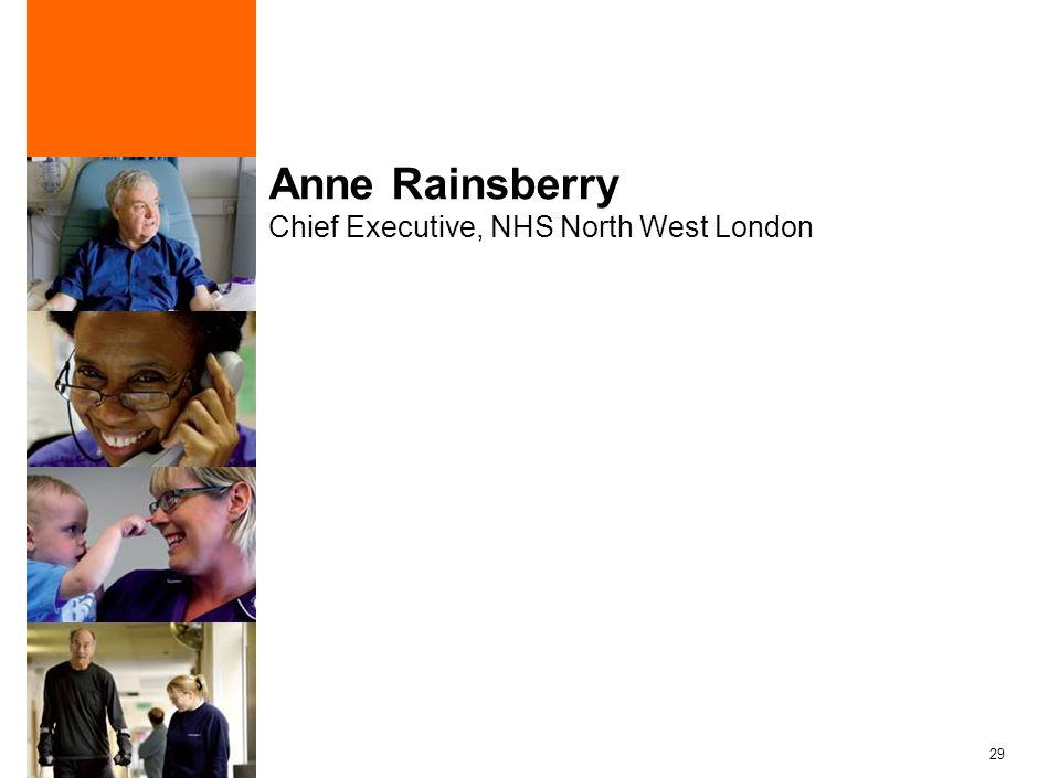 29 Anne Rainsberry Chief Executive, NHS North West London