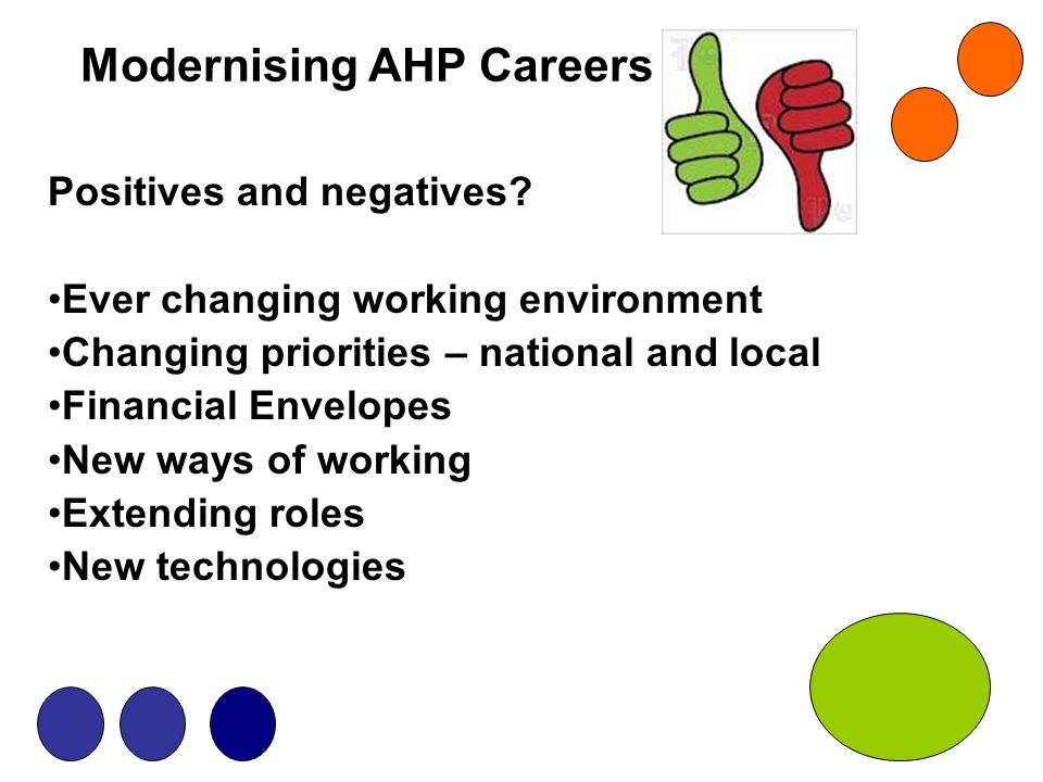 Modernising AHP Careers Positives and negatives.