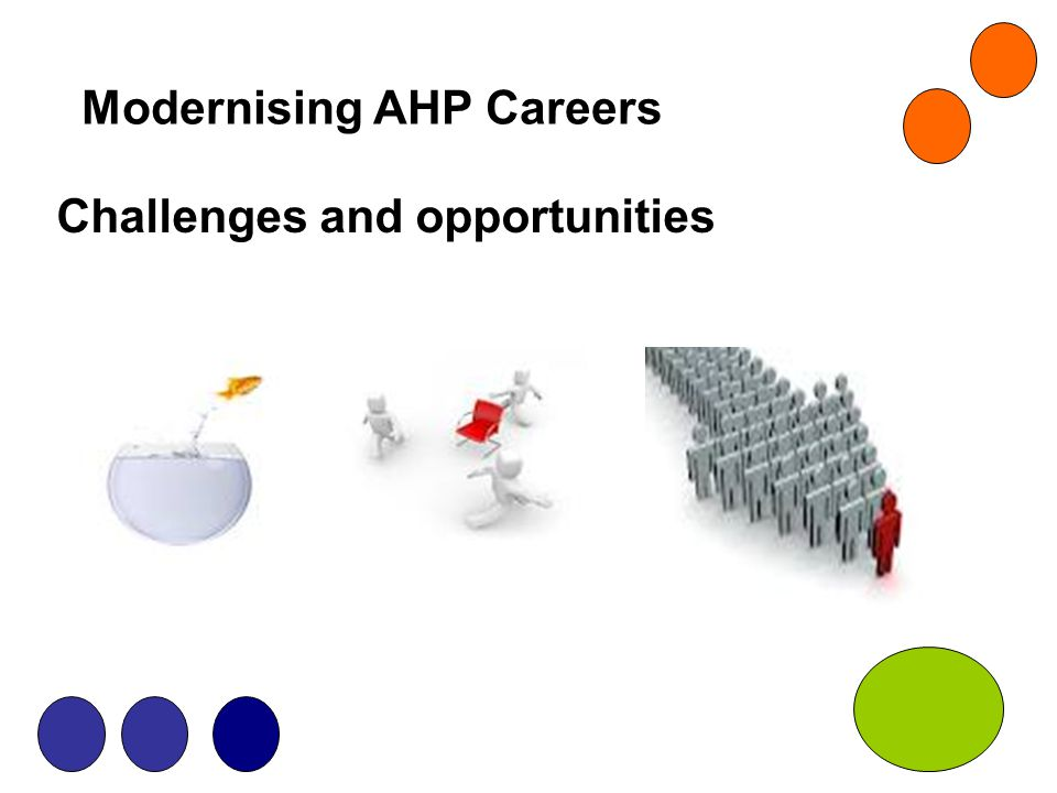 Modernising AHP Careers Challenges and opportunities