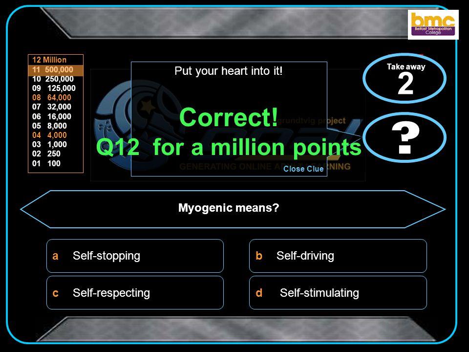 d b c a 12 Million 11 500,000 10 250,000 09 125,000 08 64,000 07 32,000 06 16,000 05 8,000 04 4,000 03 1,000 02 250 01 100 .