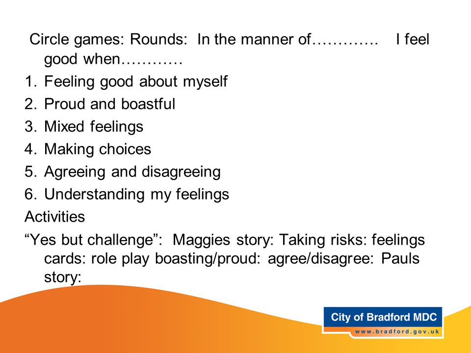 Learning opportunities Year 5 Circle games: Rounds: In the manner of………….