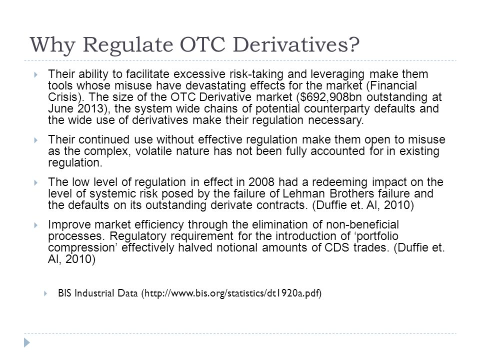 Why Regulate OTC Derivatives.