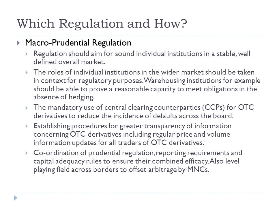 Central tenets of OTC Trading reform  Capital Adequacy Requirements  New Basel III Requirements Identify Some Important Points.