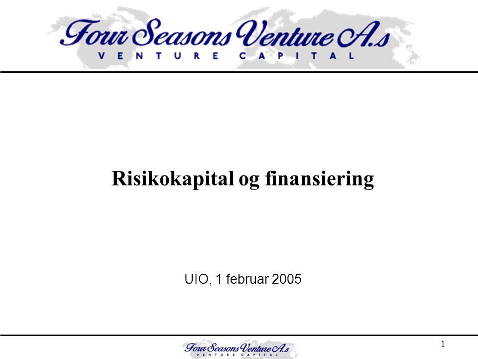 1 Risikokapital og finansiering UIO, 1 februar 2005