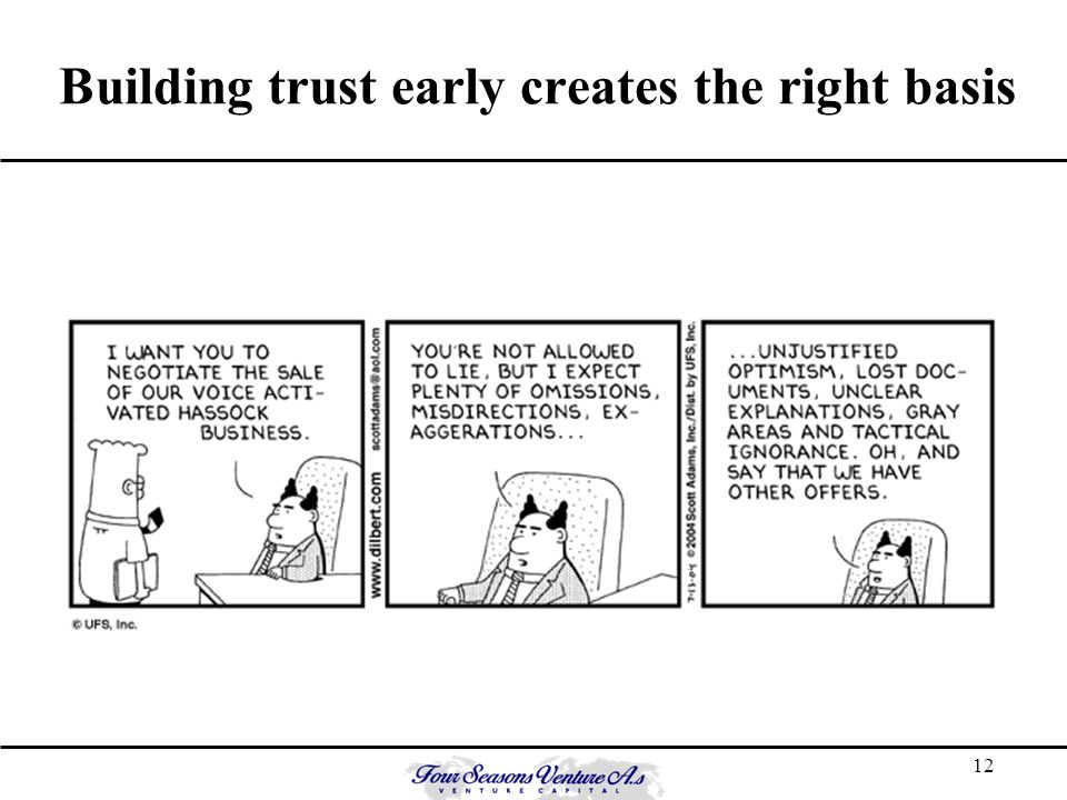 12 Building trust early creates the right basis