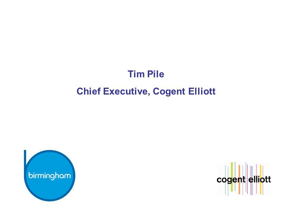 Tim Pile Chief Executive, Cogent Elliott
