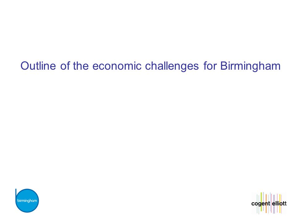 Outline of the economic challenges for Birmingham