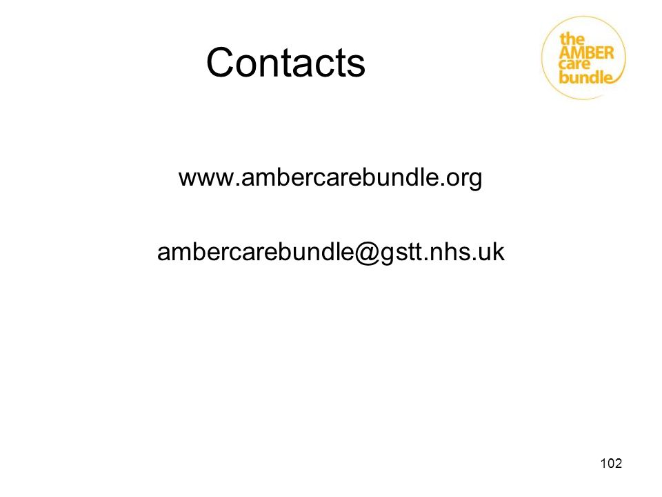 102 Contacts www.ambercarebundle.org ambercarebundle@gstt.nhs.uk
