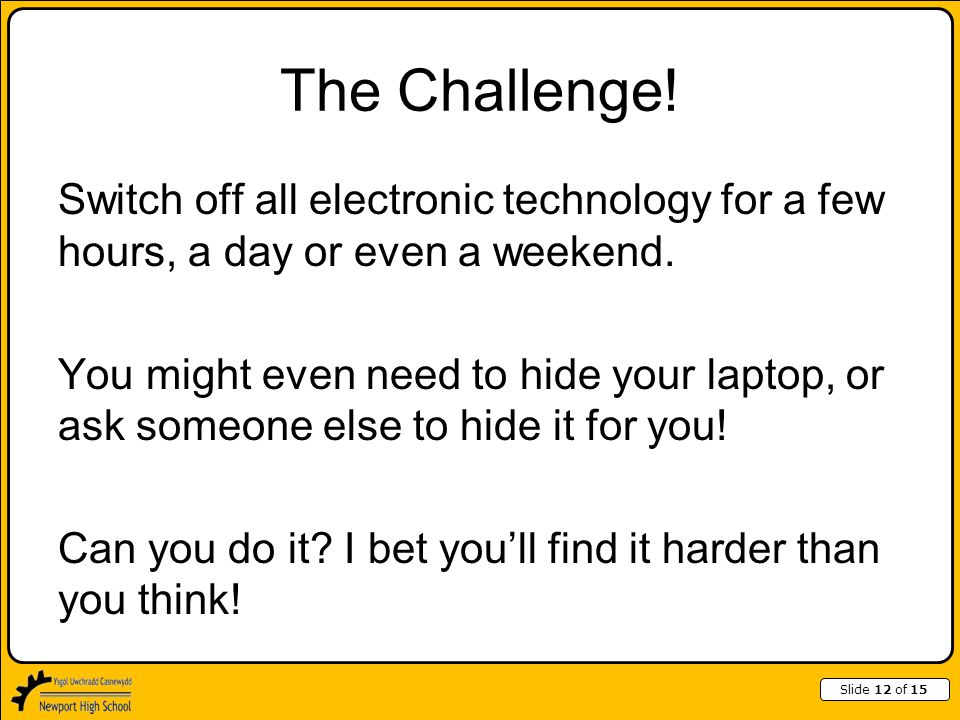 Slide 12 of 15 The Challenge.