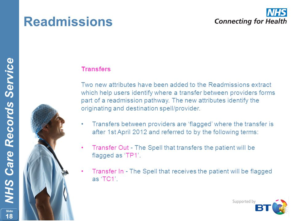 NHS Care Records Service Slide 17 Readmissions Multiple Years SUS will reprocess the 2011/12 readmission data using the Release 11 logic to ensure tha