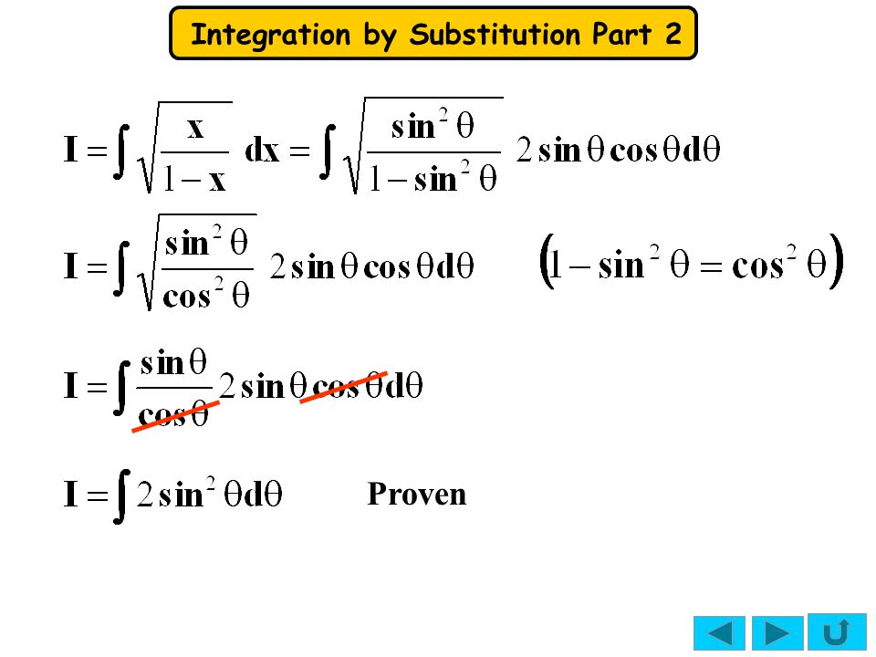 Integration by Substitution Part 2 This can be integrated using cos2  = 1–2sin 2  2sin 2  = 1–cos2 