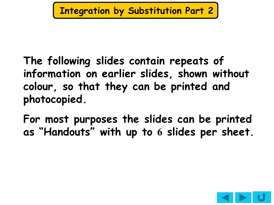 Integration by Substitution Part 2 e.g.1 Let N.B.