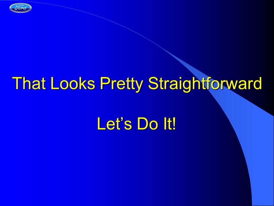 That Looks Pretty Straightforward Let's Do It!