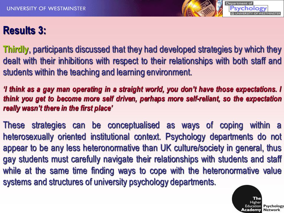 Results 3: Thirdly, participants discussed that they had developed strategies by which they dealt with their inhibitions with respect to their relationships with both staff and students within the teaching and learning environment.