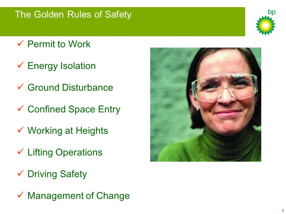 4 Permit to Work Energy Isolation Ground Disturbance Confined Space Entry Working at Heights Lifting Operations Driving Safety Management of Change The Golden Rules of Safety