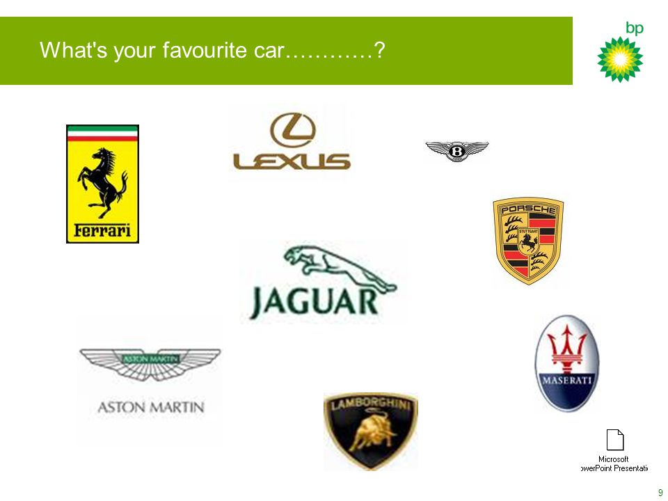 9 What s your favourite car…………?