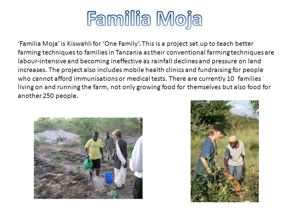 'Familia Moja' is Kiswahli for 'One Family'.