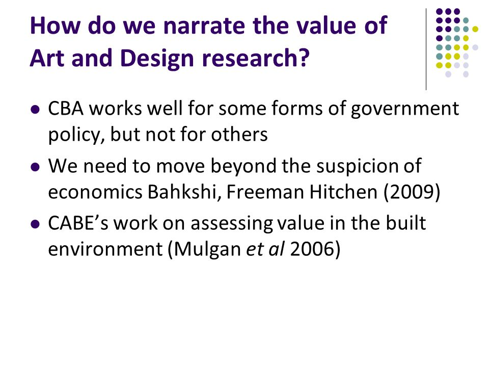 How do we narrate the value of Art and Design research.