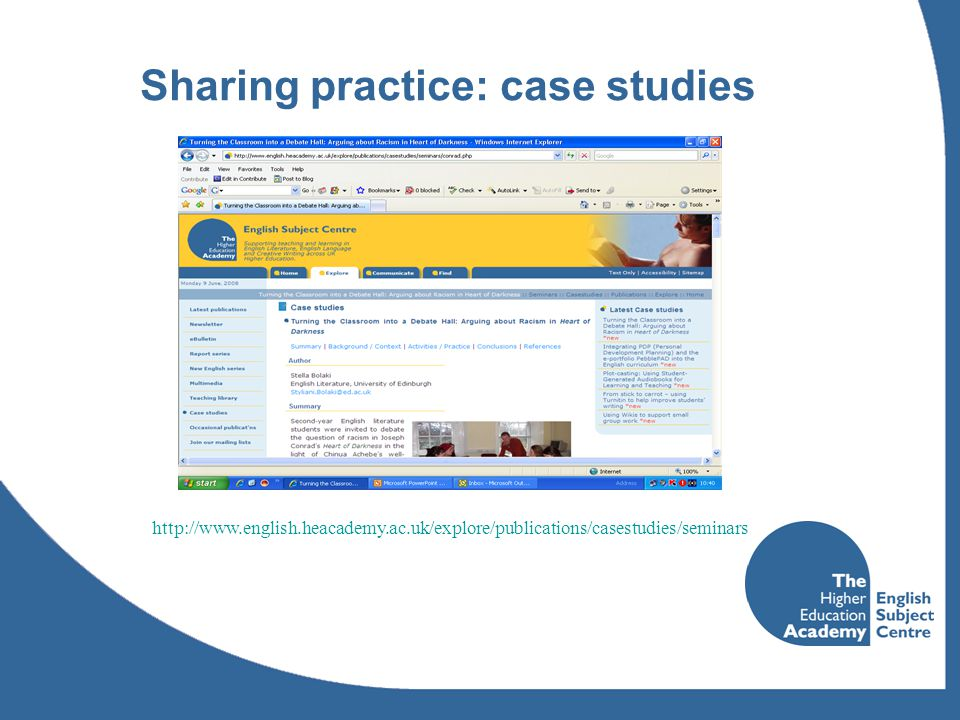 Sharing practice: case studies http://www.english.heacademy.ac.uk/explore/publications/casestudies/seminars