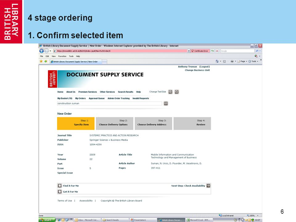 6 4 stage ordering 1. Confirm selected item
