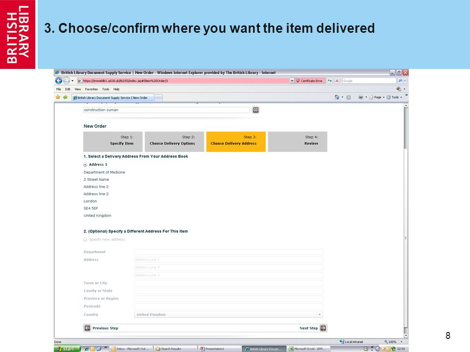 8 3. Choose/confirm where you want the item delivered
