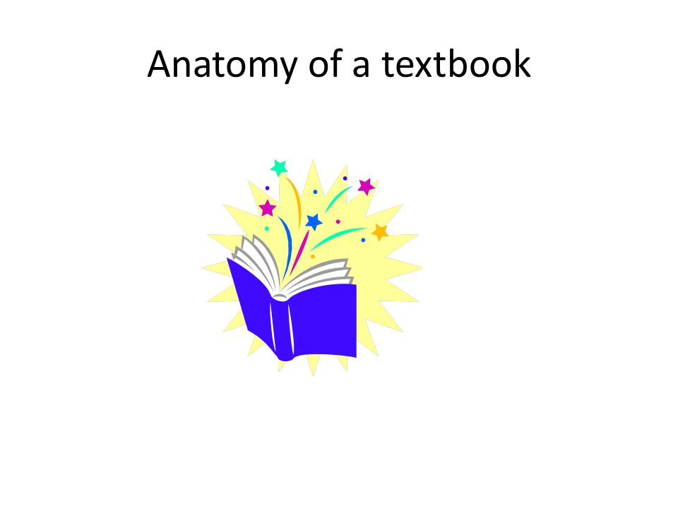 Anatomy of a textbook