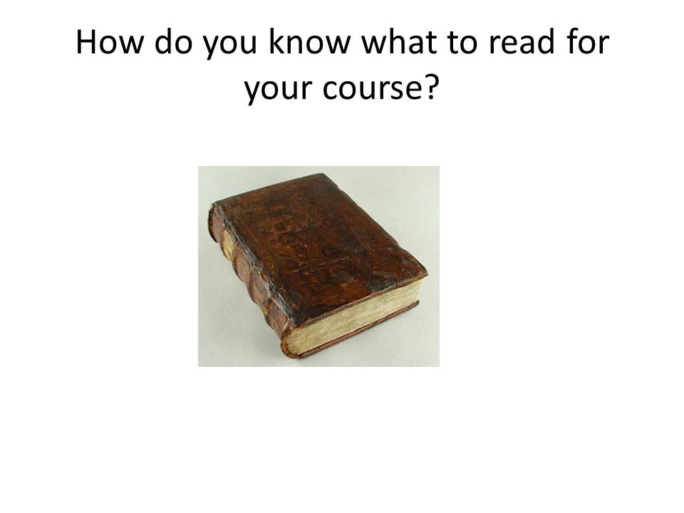 How do you know what to read for your course