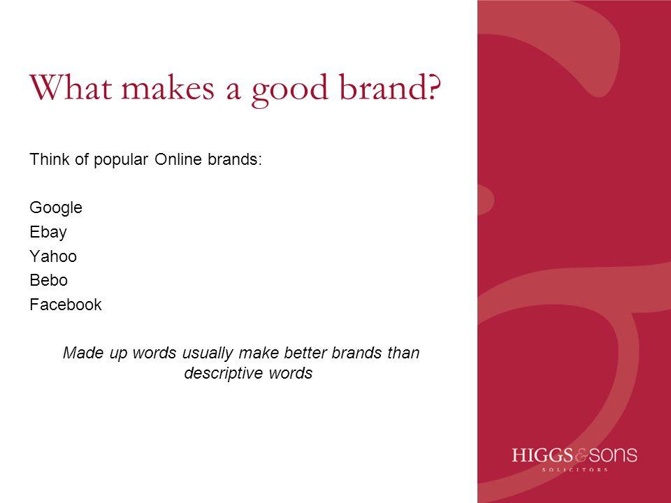 Why are descriptive brands popular.
