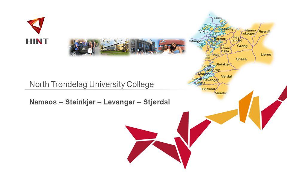 North Trøndelag University College Namsos – Steinkjer – Levanger – Stjørdal
