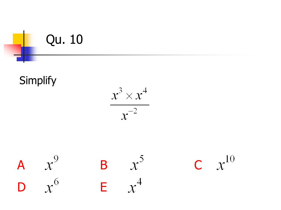Qu. 10 Simplify ABC DE