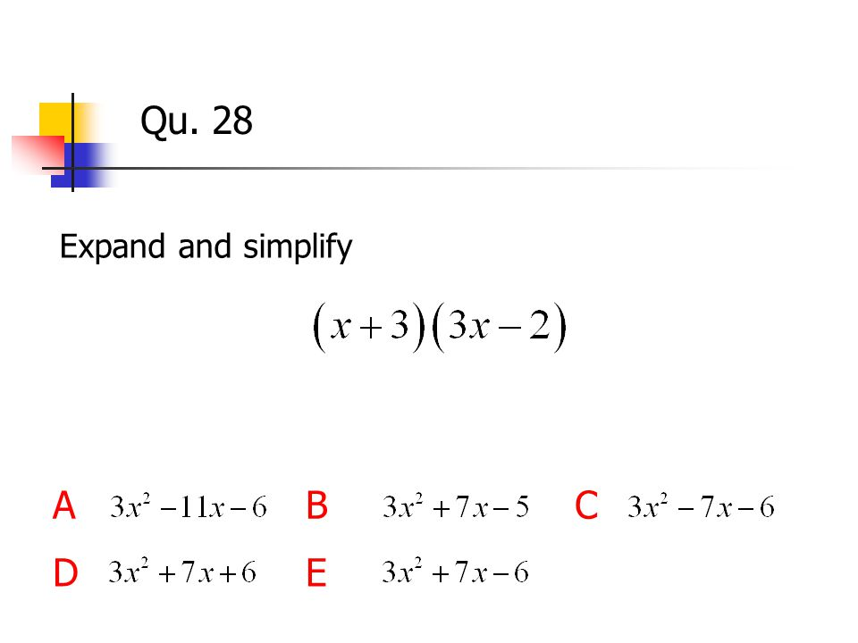 Qu. 28 Expand and simplify ABC DE