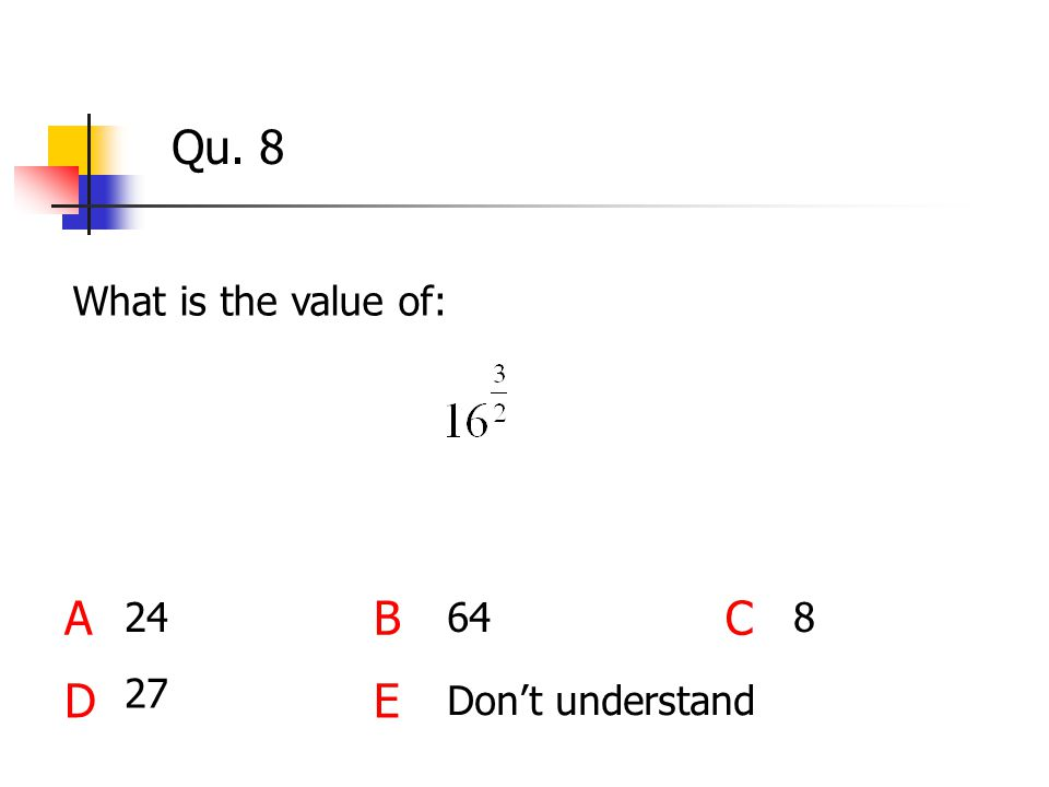 Qu. 8 What is the value of: ABC DE 27 24648 Don't understand