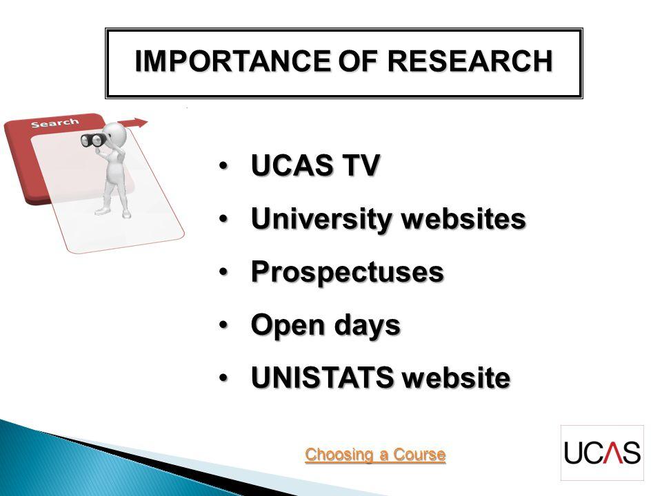 UCAS TVUCAS TV University websitesUniversity websites ProspectusesProspectuses Open daysOpen days UNISTATS websiteUNISTATS website Choosing a Course Choosing a Course