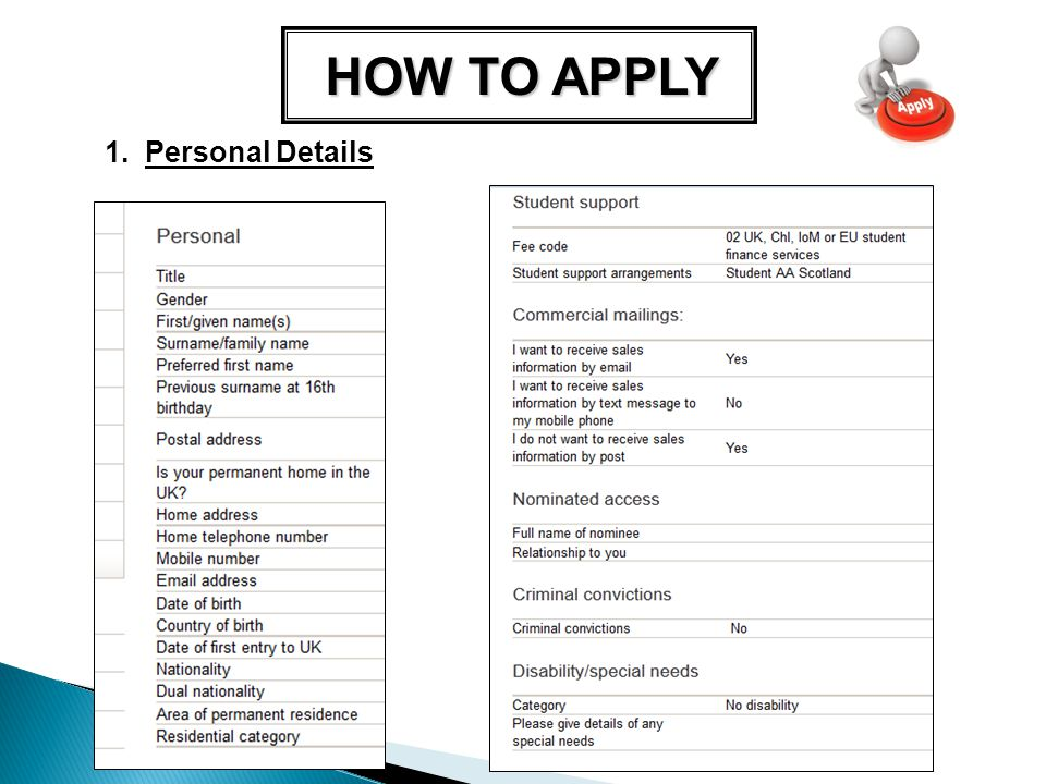HOW TO APPLY 1. Personal Details
