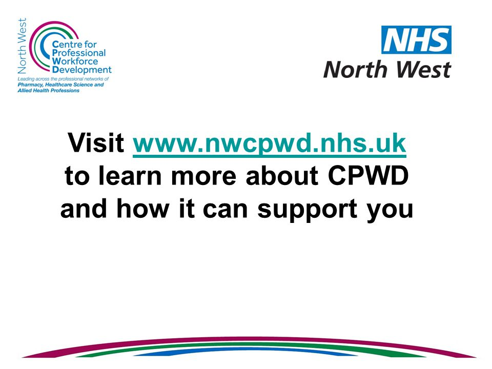 Visit www.nwcpwd.nhs.ukwww.nwcpwd.nhs.uk to learn more about CPWD and how it can support you